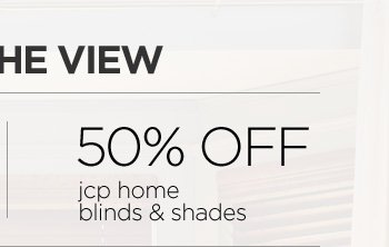 50% OFF  jcp home  blinds & shades