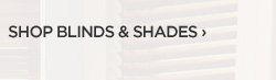 SHOP BLINDS & SHADES ›