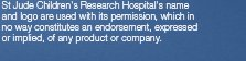 St Jude Children's Research Hospital's name and logo are used with its permission, which in no way constitutes an endorsement, expressed or implied, of any product or company.