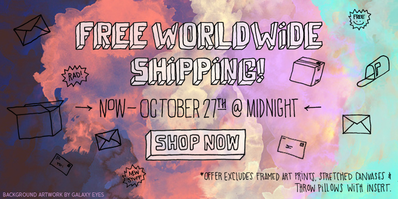 Click Here to receive Free Shipping on your order thru Sunday, October 27th at Midnight. This offer excludes Frame Art Prints, Stretched Canvases and Throw Pillows with Inserts.