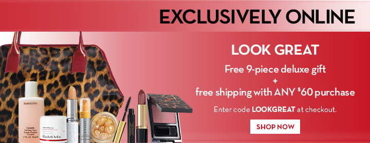 EXCLUSIVELY ONLINE. LOOK GREAT. Free 9-piece deluxe gift + free shipping with ANY $60 purchase. Enter code LOOKGREAT at checkout. SHOP NOW.