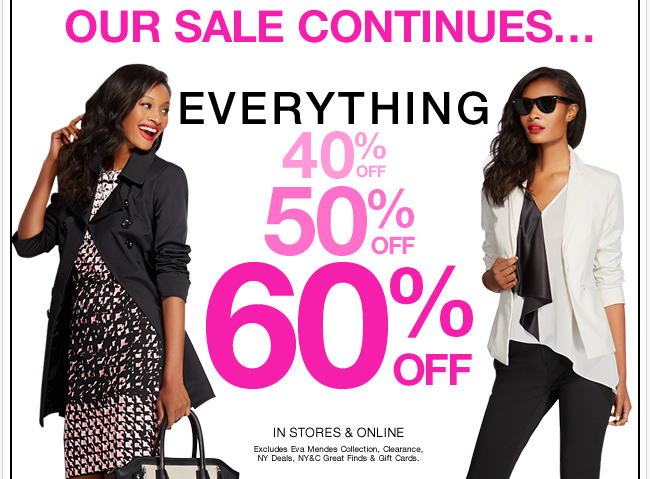 Everything 40%, 50%, 60% Off Sale Continues! Shop Now!