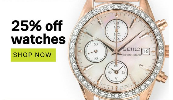 25% off watches. Shop Now.