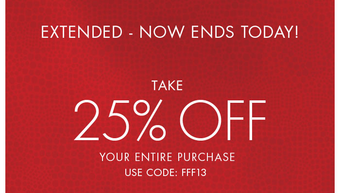 Extended! Take 25% Off for One More Day