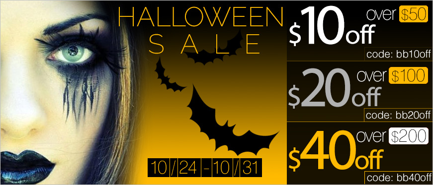 Halloween Sale - Now through Oct. 31 - $10 off $50 - $20 off $100 - $40 off $200 - and save up to 60% on selected items.