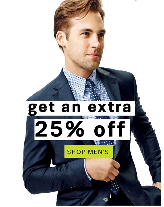 Get an extra 25% off. Shop Men's.