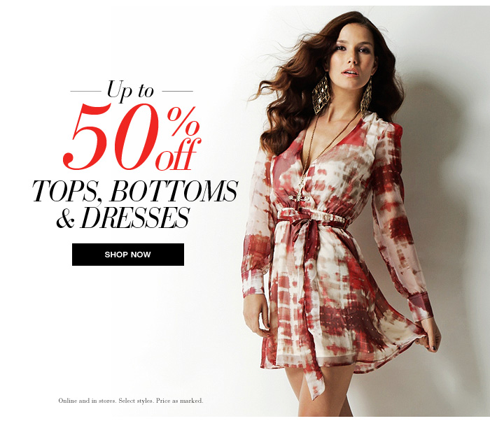 Up to 50% OFF Tops, Bottoms & Dresses