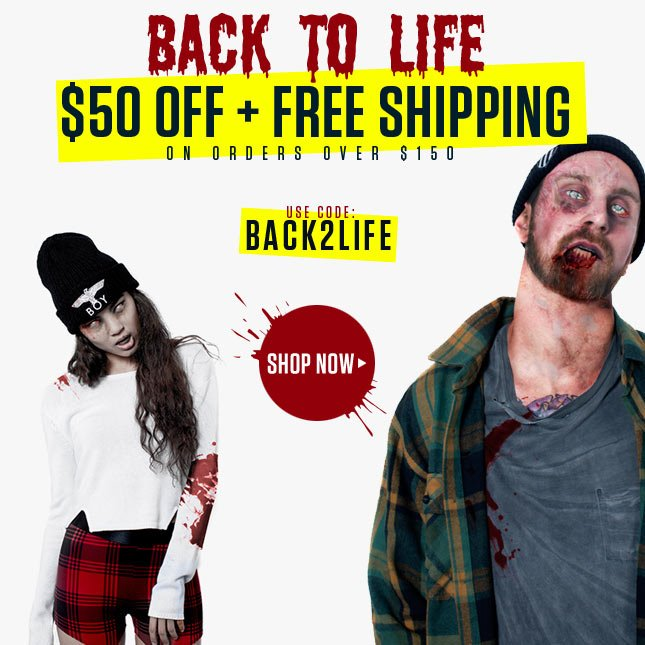 Get $50 Off + Free Shipping!* Use Code: BACK2LIFE