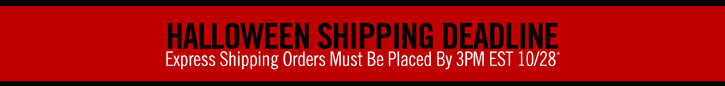HALLOWEEN SHIPPING DEADLINE