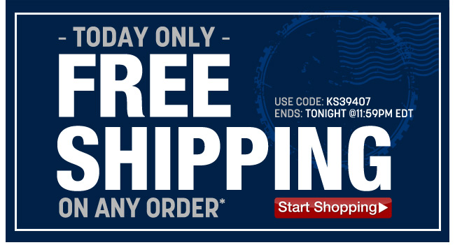 today only - free shipping on any order* use code: KS39407 ends: tonight at 11:59pm EDT - click the link below