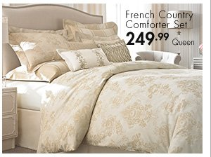 French Country Comforter Set 249.99 Queen