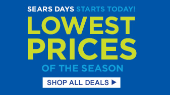 SEARS DAYS STARTS TODAY! | LOWEST PRICES OF THE SEASON | SHOP ALL DEALS