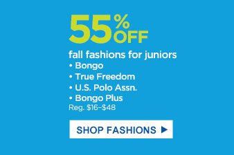 55% OFF | fall fashions for juniors | Bongo | True Freedom | U.S. Polo Assn. | Bongo Plus (Reg. $16-$48) | SHOP FASHIONS