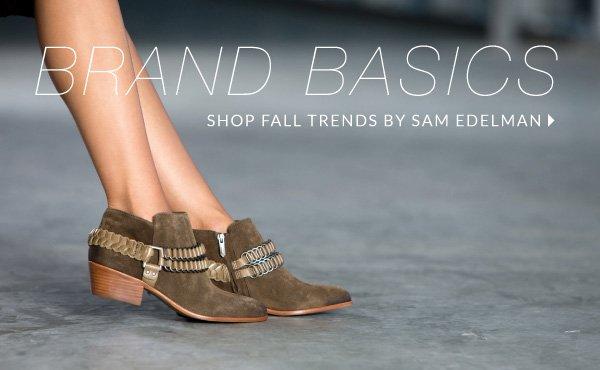 Brand Basics: Shop Fall Trends by Sam Edelman