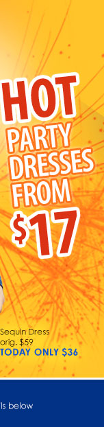 SHOP Party Dresses from $17!