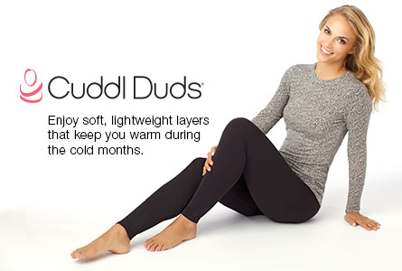Cuddl Duds: Enjoy soft, lightweight layers that keep you warm during cold months.