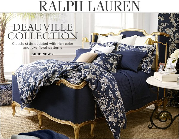Ralph Lauren. Deauville Collection Classic  style updated with rich color and luxe floral patterns. Shop now.