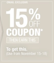 15% off Coupon - Then Earn This - To get this. (from November 15-18)