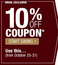 10% off Coupon - Start Saving - Use this... (from October 25-31)