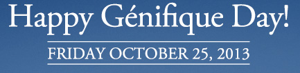 Happy Genifique Day! | FRIDAY OCTOBER 25, 2013