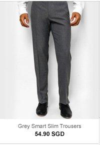 Grey Slim Trousers