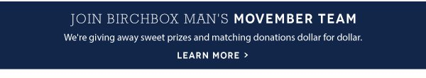 Join The Birchbox Man's Movember Team