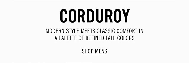 Fall Essentials: New Corduroy Styles & Colors
