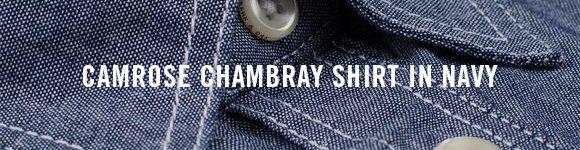 CAMROSE CHAMBRAY SHIRT IN NAVY