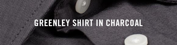 GREENLEY SHIRT IN CHARCOAL