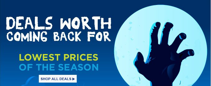 DEALS WORTH COMING BACK FOR   LOWEST PRICES OF THE SEASON   SHOP ALL DEALS