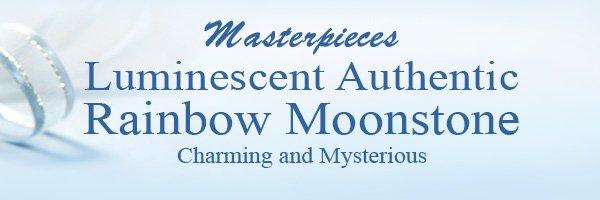 Masterpieces Luminescent Authentic Rainbow Moonstone