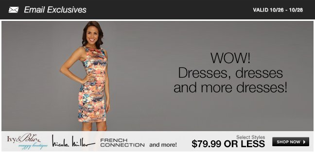 WOW! Dresses, dresses and more dresses!