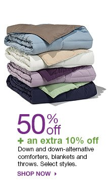 50% off + an extra 10% off Down and down-alternative comforters, blankets and throws. Select styles. Shop now.