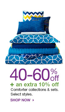 40-60% off + an extra 10% off Comforter collections & sets. Select styles. Shop now.