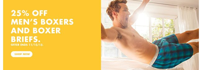 25% off Men's boxers and boxer briefs. Offer ends 11/15/13.