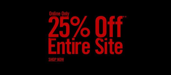 25% OFF* ENTIRE SITE