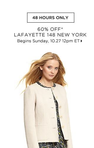 60% Off* Lafayette 148 New York...Shop Now
