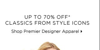 Up To 70% Off* Classics From Style Icons