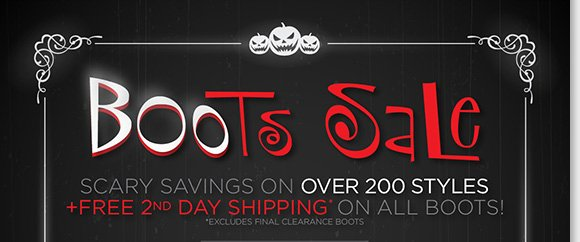 Find scary savings during our BOOts Sale! Shop over 200+ great fall styles from Dansko, UGG® Australia, Raffini, ECCO, Tara M., and more of your favorite brands. Enjoy FREE 2nd Day Shipping on ALL boots when you shop online and in stores at The Walking Company.*