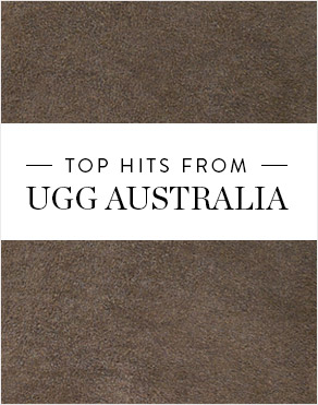 TOP HITS FROM UGG AUSTRALIA
