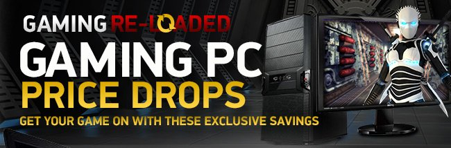 Exclusive savings on fully-loaded desktops and laptops