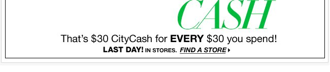 Last Day to Earn DOUBLE City Cash!