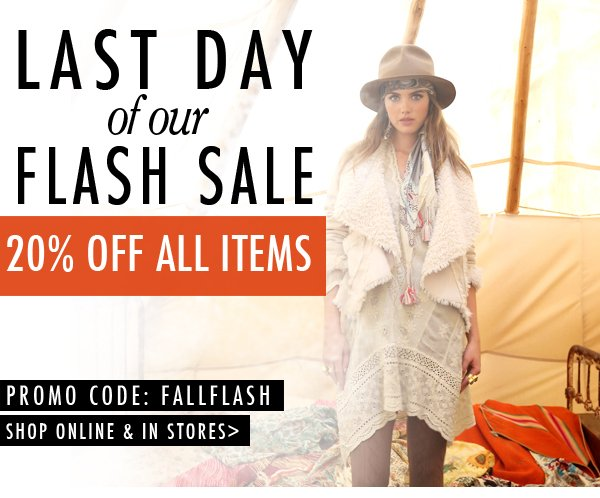 Last day of our flash sale! 20% off all items!