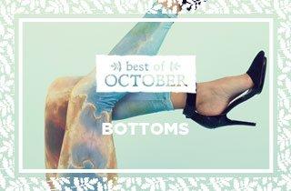 Best Of October: Bottoms