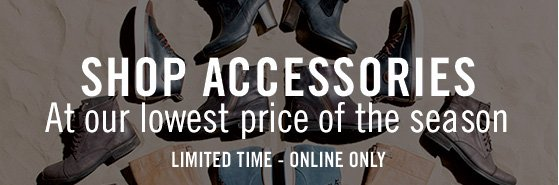 Shop accessories at our lowest price of the season. Limited Time - Online Only