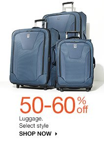 50-60% off Luggage. Select styles. SHOP NOW
