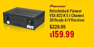 refurbished: pioneer vsx-822-k 5.1-channel 3d ready a/b receiver