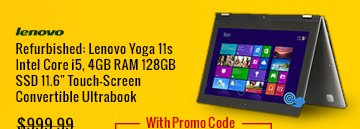 "refurbished: lenovo yoga 11s intel core i5, 4gb ram 128gb ssd 11.6"" touch-screen convertible ultrabook"
