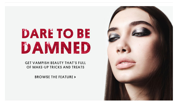 DARE TO BE DAMNED - BROWSE THE FEATURE