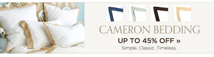 Cameron Bedding. Up to 45% off. Shop now